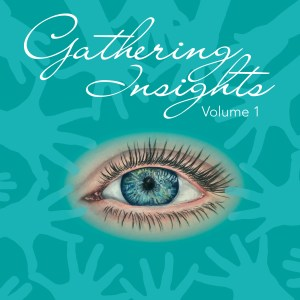 Gathering Insights Book By Sonya Wilkins