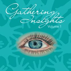 Gathering Insights by Sonya Wilkins