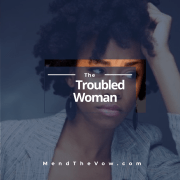 The Troubled Women