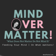 What Does Not Matter Do Not Mind It