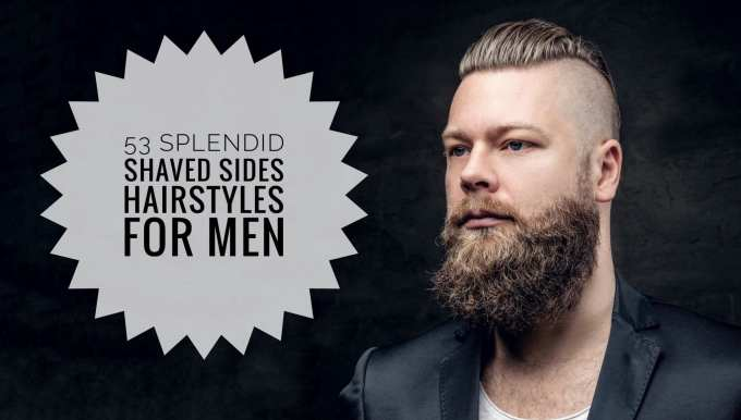53 splendid shaved sides hairstyles for men - men hairstyles