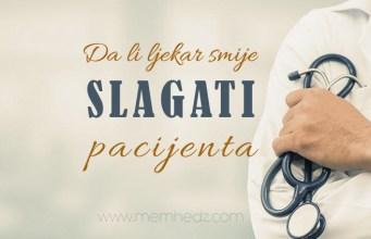 Da li ljekar smije slagati pacijenta