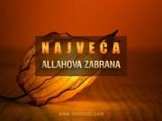 Najveca Allahova zabrana