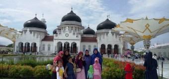 Family Touring: 18 Jam Jalan Darat Medan-Aceh, Terpesona Masjid-Masjidnya