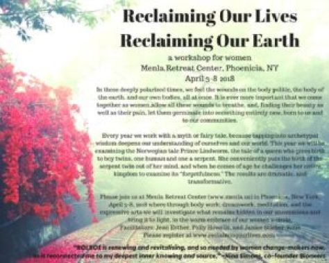 Reclaiming Our Lives Reclaiming Our Earth