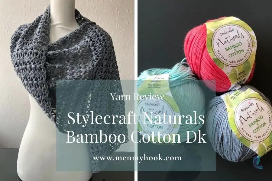 Yarn Review - Stylecraft Naturals Bamboo Cotton Dk