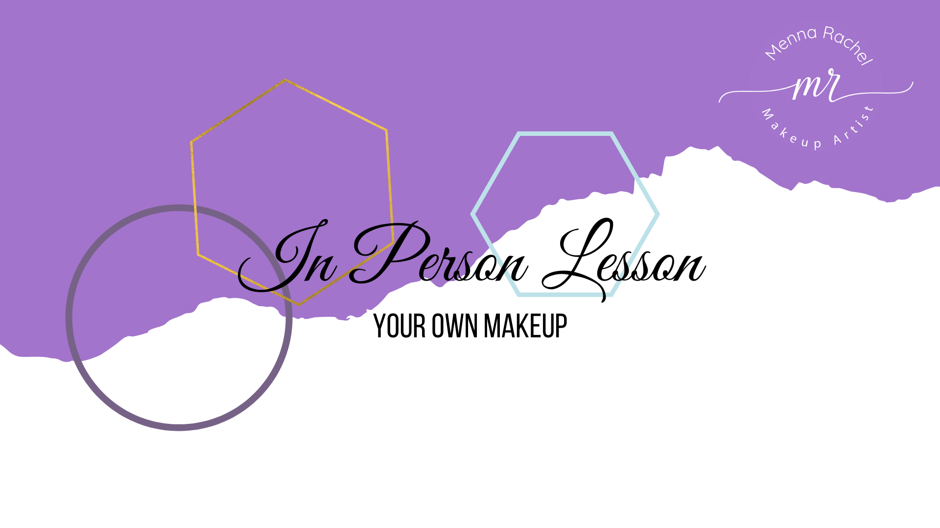 In Person Makeup Lesson - Your Own Makeup Banner