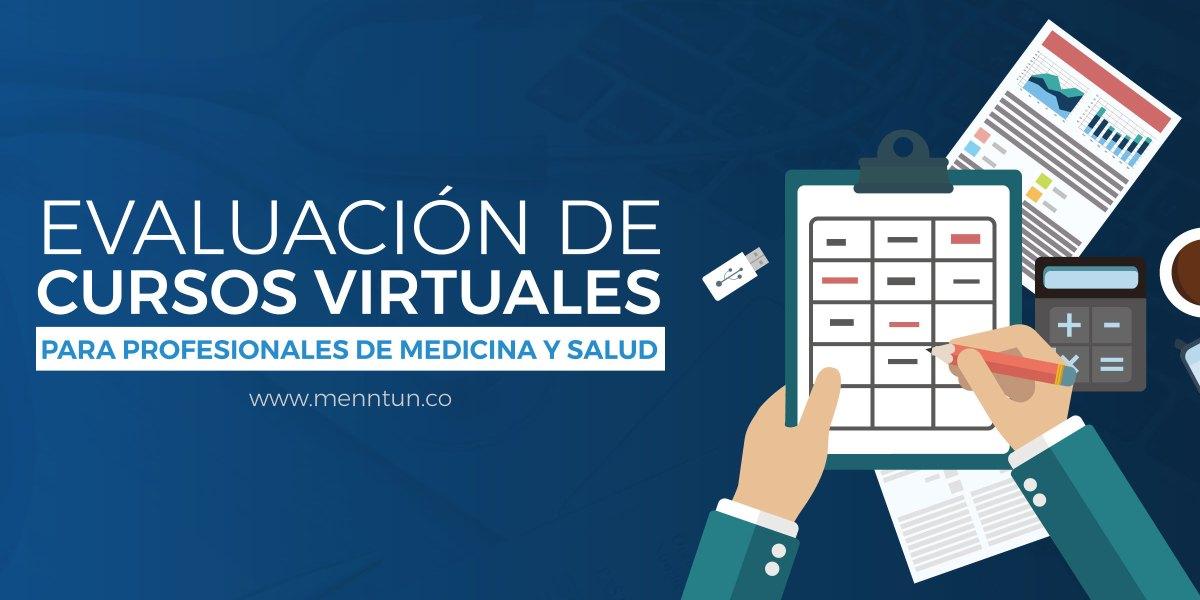 evaluacion de cursos virtuales para profesionales de medicina y salud