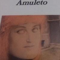 Roberto Bolaño y su Amuleto
