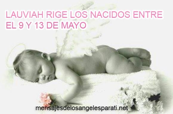 LAUVIAH RIGE LOS NACIDOS ENTRE EL 9 Y 13 DE MAYO