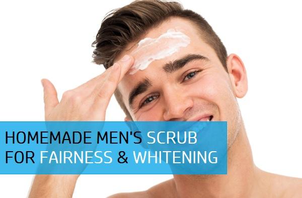 homemade men's face scrub for fairness and whitening