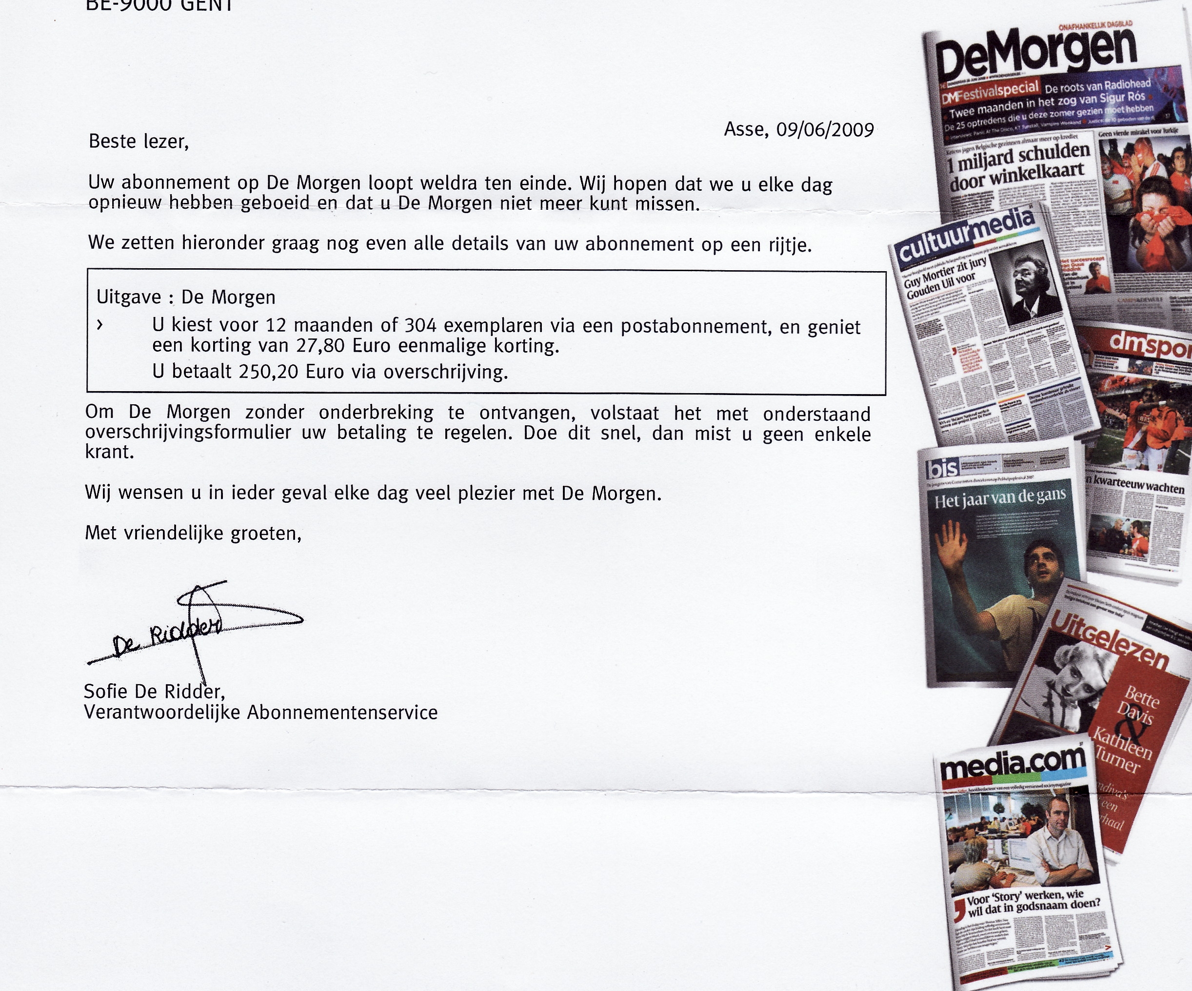 Met een vriendelijk schrijven probeert de krant De Morgen haar onlangs ontslagen medewerkers een jaarabonnement uit hun zakken te kloppen.