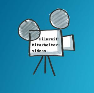 """Illustration einer Filmkamera mit der Aufschrift """"Filmreif: Mitarbeitervideos"""""""