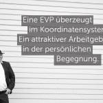 Gedanken-Gut #4: Drei Sätze zur EVP