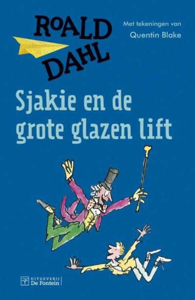 Roald Dahl - Sjakie en de grote glazen lift
