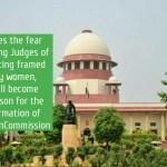 Fear Among SC Judges