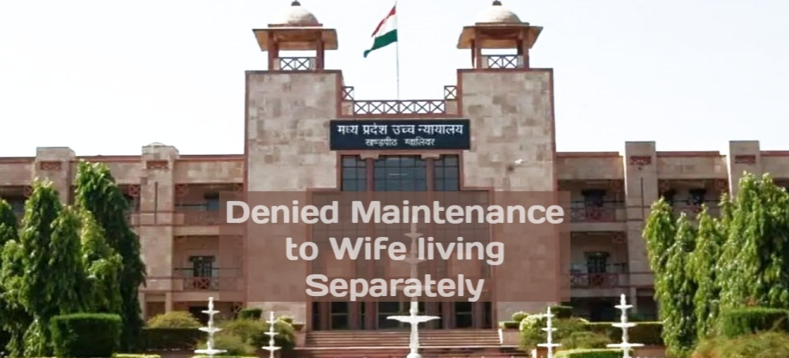 Maintenance Denial to Wife : MP HC