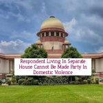 Supreme Court on Domestic Violence, no DV in separate household