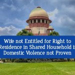 Representational Image : Wife not entitled for right to residence in DV