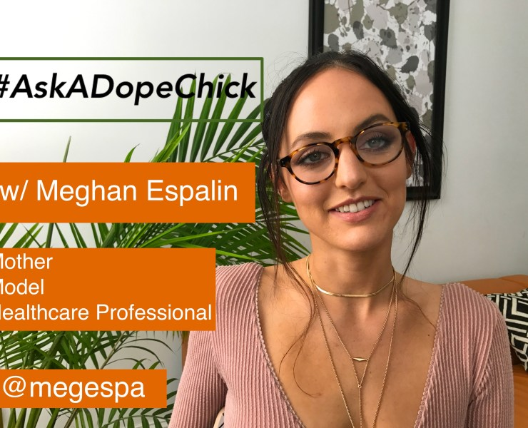 Model Meghan Espalin #AskADopeChick for Men's Style Pro