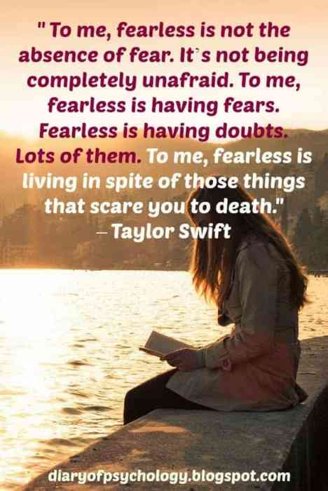 Fearless is not the absence of fear - inspirational life quote