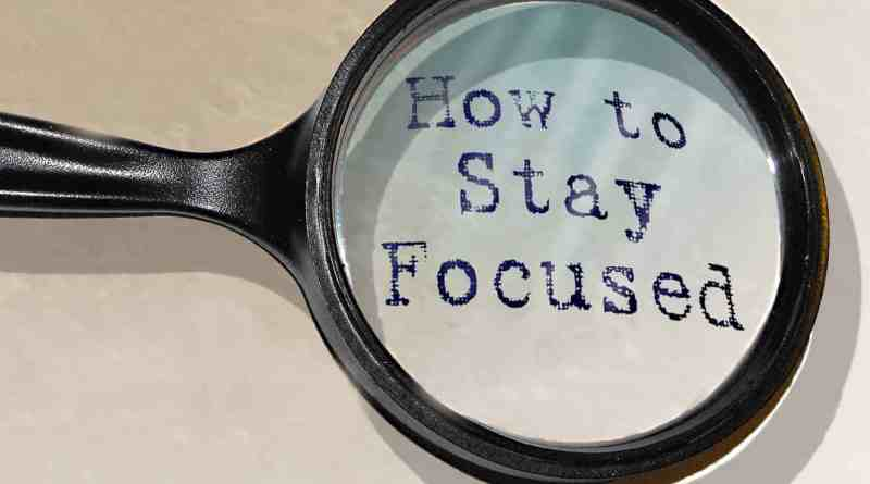 how to keep your mind focused when studying