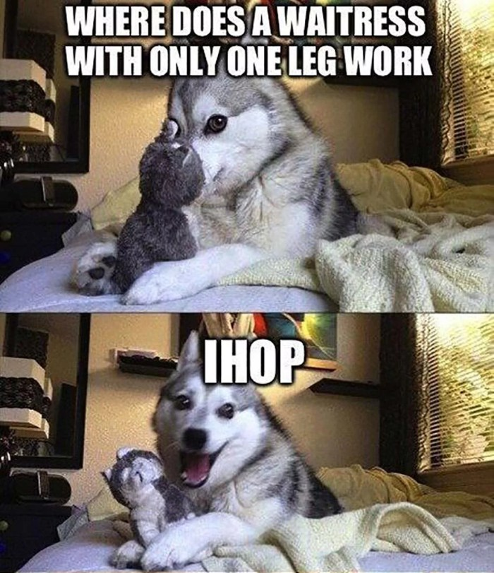 Where Does a Waitress with only leg work joke