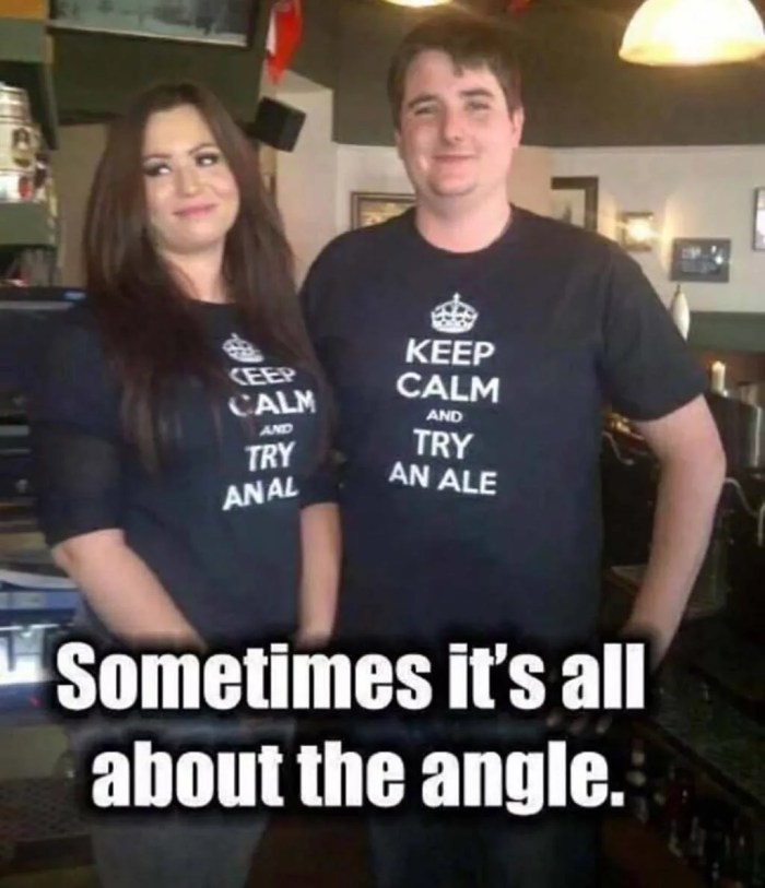 keep calm and try an ale bad angle