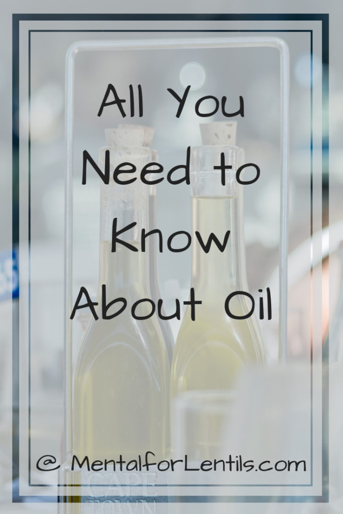Bottles of oil on a table with overlay text - All you need to know about oil