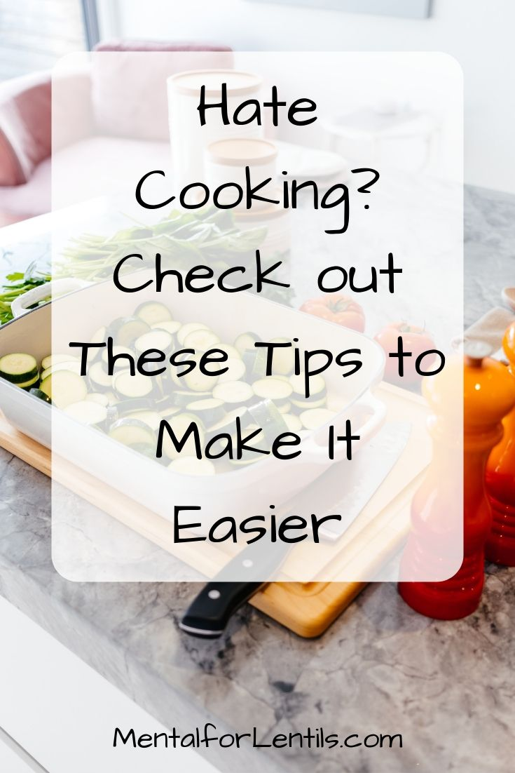 cooking tips for those who hate to cook