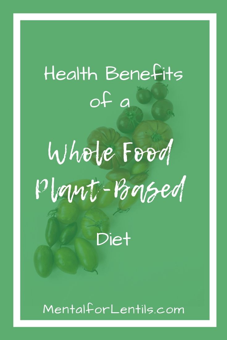 pin for health benefits of whole food plant-based diet