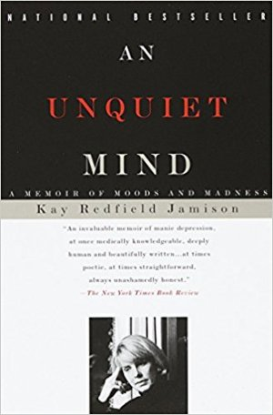 Book cover: An Unquiet Mind by Kay Redfield Jamison