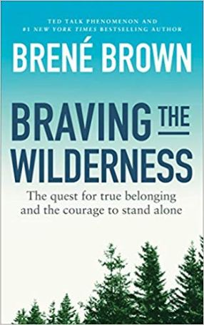 book cover: Braving the Wilderness by Brene Brown