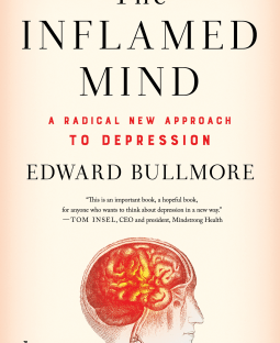 book cover: The Inflamed Mind by Edward Bullmore