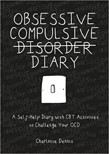 Book cover: Obsessive Compulsive Disorder Diary by Charlotte Dennis