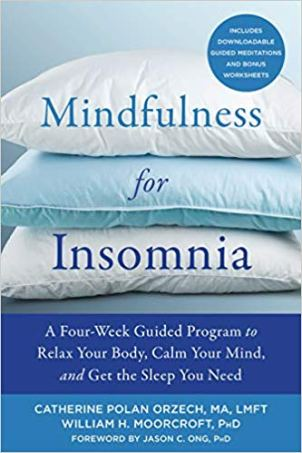 book cover: Mindfulness fo rInsomnia by Catherine Polan Orzech and William Moorcroft