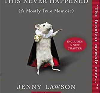 Book cover: Let's Pretend This Never Happened by Jenny Lawson