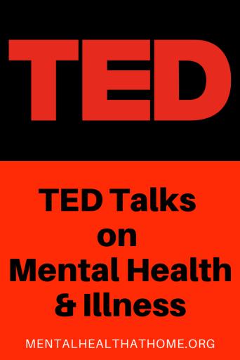 Mental Health @ Home - TED Talks on mental health and illness