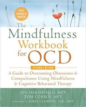 book cover: The Mindfulness Workbook for OCD by Jon Hershfield and Tom Corboy