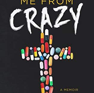 Book cover: But Deliver Me From Crazy by Katie R. Dale