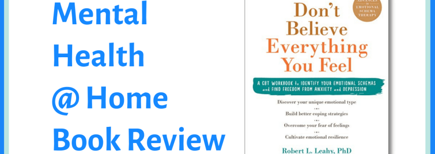 MH@H book review: Don't Believe Everything You Feel