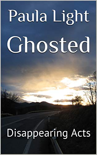 Book cover: Ghosted: Disappearing Acts by Paula Light
