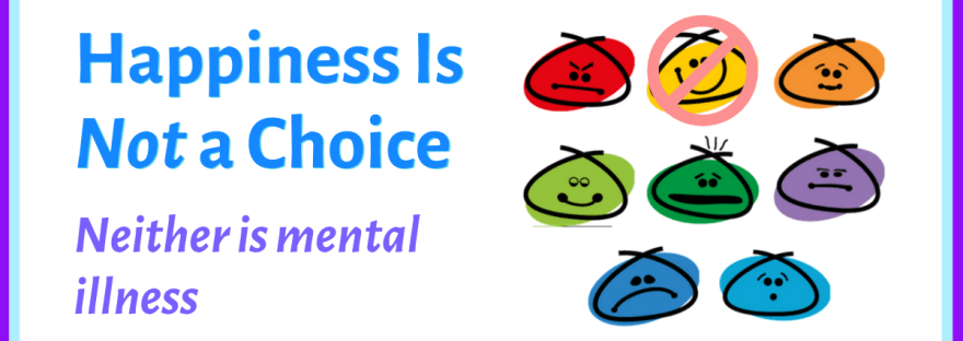 Happiness is not a choice – group of emojis with happy face marked unavailable