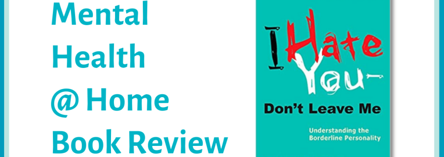 MH@H book review: I Hate You Don't Leave Me