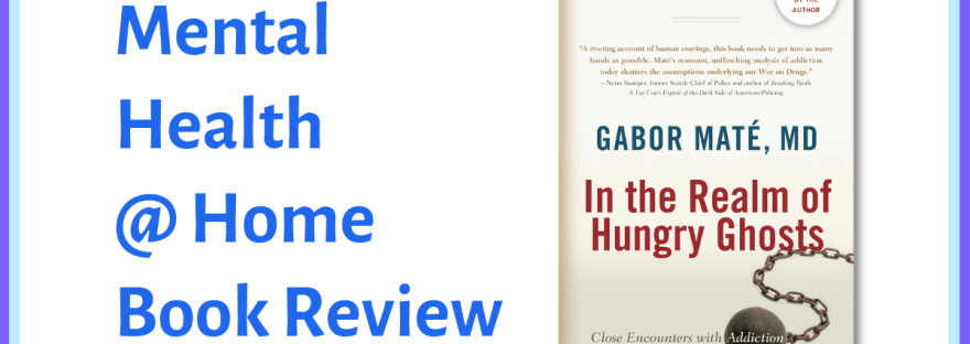 MH@H book review: In the Realm of Hungry Ghosts