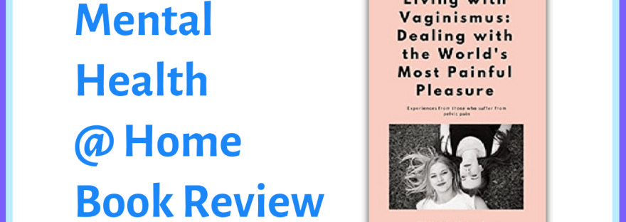 MH@H book review: Living with Vaginismus by Victoria Johnston