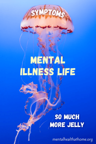 Mental illness life: jellyfish with symptoms as the umbrella plus tentacles as so much more jelly