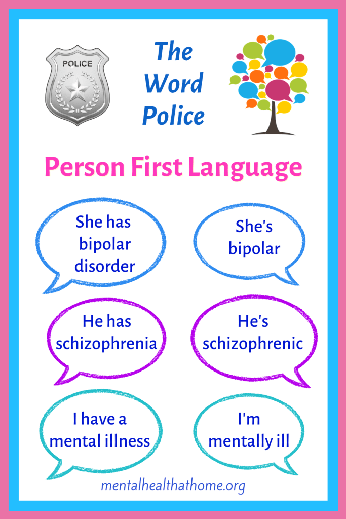 The word police: examples of person-first language and identity-first language regarding mental illness