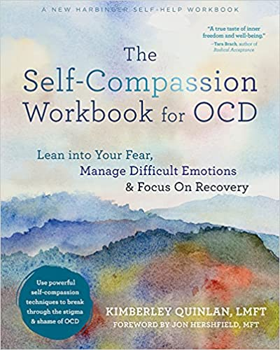 Book cover: The Self-Compassion Workbook for OCD by Kimberley Quinlan