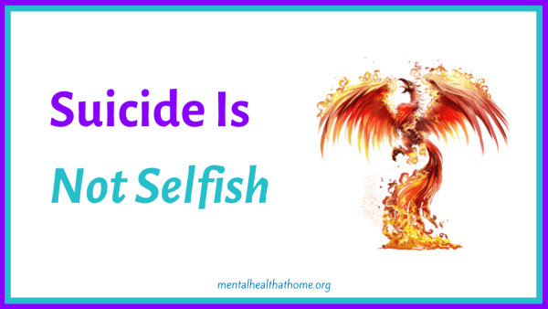 Suicide is not selfish - graphic of a phoenix